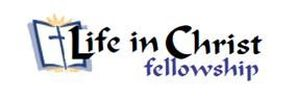 Life in Christ Fellowship​
